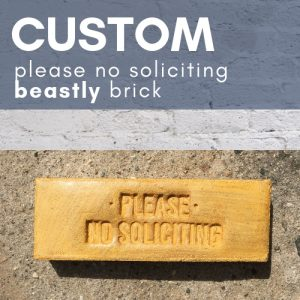 please no soliciting brick in rust finish